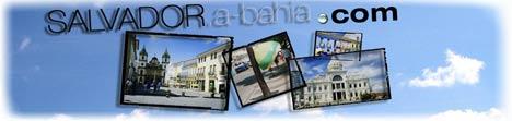 Salvador.a-Bahia.com: Portal da regiao de Sao Salvador da Bahia, Brasil